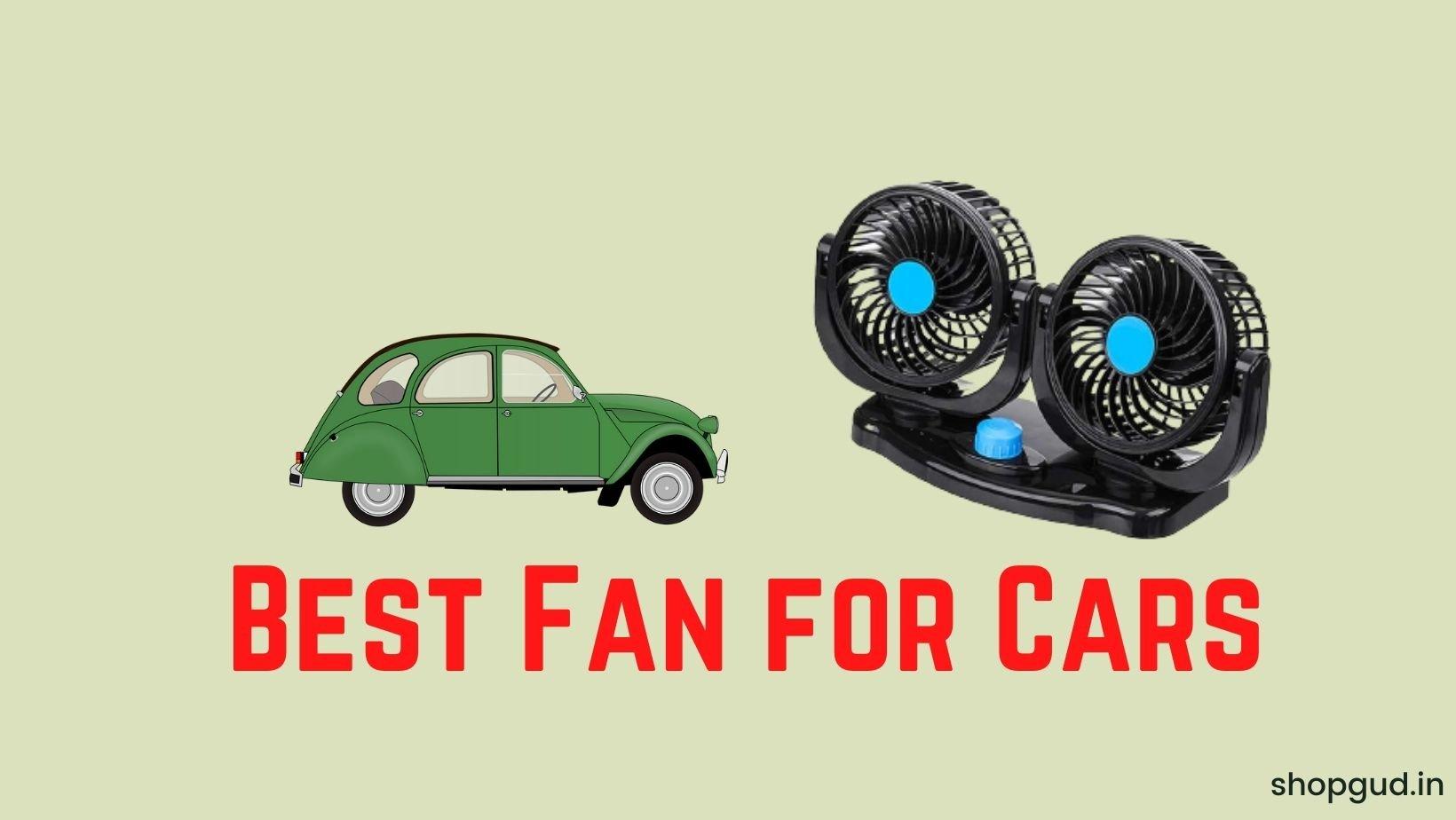 Best Fan for Cars